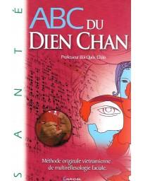 ABC du Dien Chan - Méthode originale vietnamienne de multiréflexologie faciale