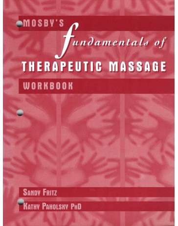 Fundamentals of Therapeutic Massage. Workbook