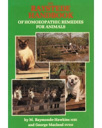 The Raystede Handbook of Homoeopathic Remedies for Animals