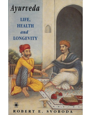 Ayurveda - Life, Health and Longevity