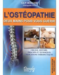 L'ostéopathie - deux mains pour vous guérir