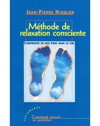 Méthode de relaxation consciente - L'empreinte de nos pieds dans le ciel