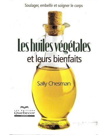 Les huiles végétales et leurs bienfaits