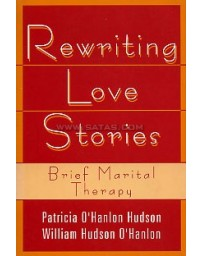 Rewriting Love Stories - Brief Marital Therapy