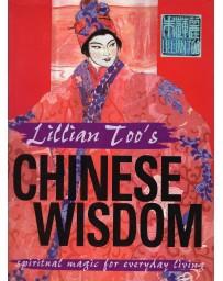 Lillian Too's Chinese Wisdom - Spiritual magic for everyday living
