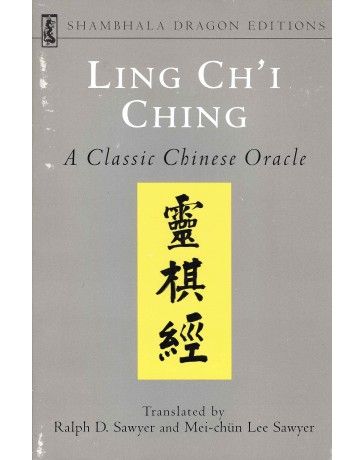 Ling Ch'i Ching - A Classic Chinese Oracle