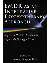 EMDR As An Integrative Psychotherapy Approach  2nd edition