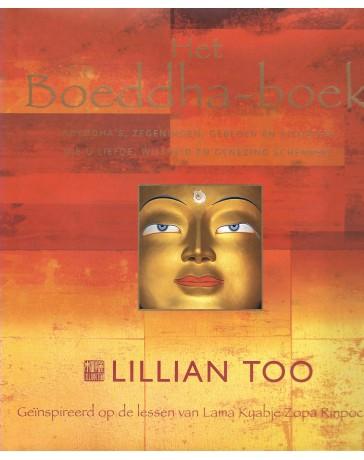 Het Boeddha boek. Boeddha's, zegeningen, gebeden en rituelen