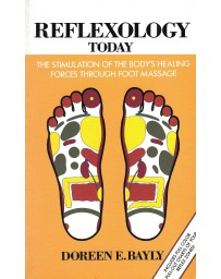 Reflexology Today - The stimulation of the Bodies Healing Forces Through Foot Massage