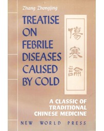 Treatise on Febrile Diseases Caused by Cold