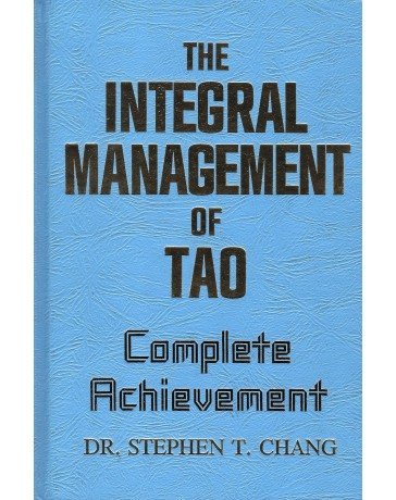 The Integral Management of Tao-complete achievement