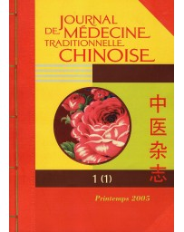 Journal de médecine traditionnelle chinoise - 1 printemps 2005