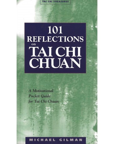 101 Reflections on Tai Chi Chuan