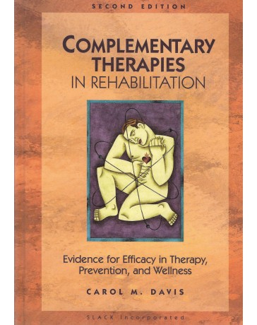 Complementary Therapies in Rehabilitation   2nd edition