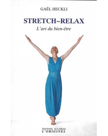 Stretch-Relax. L'art du bien-être