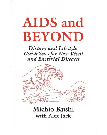 AIDS and Beyond