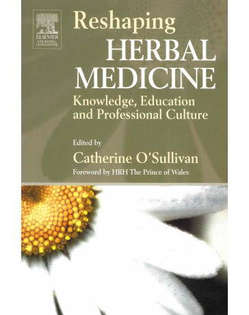 Reshaping Herbal Medicine. Knowledge, education and professional culture