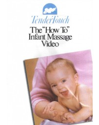 "Tender Touch - The ""How to"" Infant Massage Video  (DVD)"