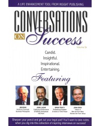 Conversations on succes   volume 6 - Candid, Insightful, Inspirational, Etnertaining Featering