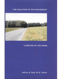 The evolution of psychotherapy, a meeting of the minds