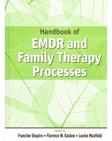 Handbook of EMDR and familiy therapy process
