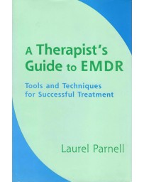 A Therapist's guide to EMDR