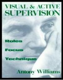 Visual - Active Supervision. Roles, Focus, Technique