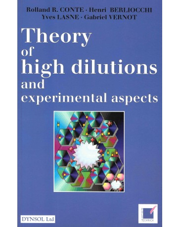 Theory of high dilutions and experimental aspects