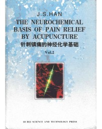 The neurochemical basis of pain relief by acupuncture  Volume 2