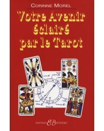 Votre avenir éclairé par le Tarot