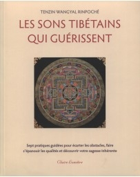 Les sons tibétains qui guérissent  (+CD)
