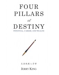 Four Pillars of Destiny: Potential, Career and Wealth