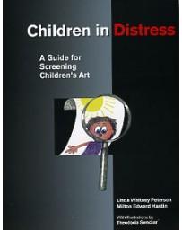 Children in Distress - A Guide for Screening Children's Art