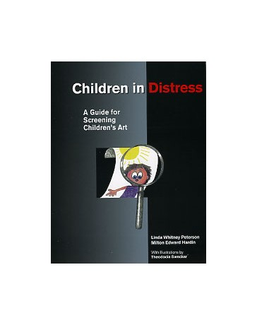 Children in Distress - A Guide for Screening Children's Art