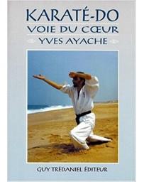 Karate-Do, Voie du Coeur