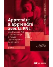 Apprendre à apprendre avec la PNL  3e édition