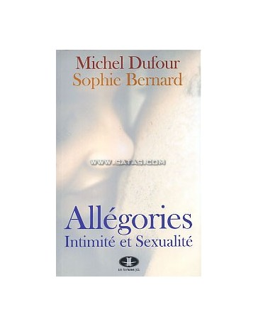 Allégories - Intimité et sexualité