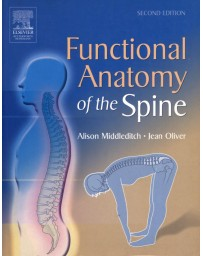 Functional Anatomy of the Spine   2nd Edition