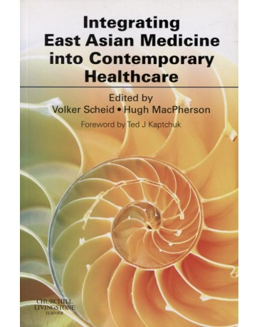 Integrating East Asian Medicine into Contemporary Healthcare