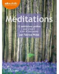 Méditations - 12 méditations guidées pour s'ouvrir à soi et aux autres