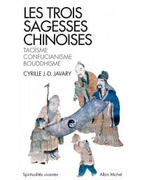 Les trois sagesses chinoises : Taoïsme, confucianisme, bouddhisme  (Poche)