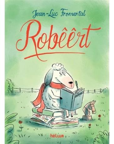 Robêêrt - Les mêêmoires d'un mouton pas comme les autres