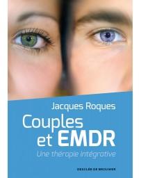 Couples et EMDR - Une thérapie intégrative