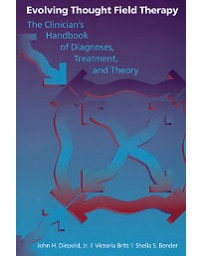 Evolving Thought Field Therapy.The Clinician's Handbook