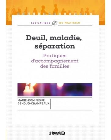 Deuil, maladie, séparation - Pratiques d'accompagnement des familles