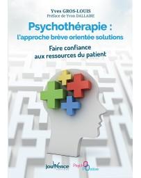 Psychothérapie - L'approche brève orientée solutions