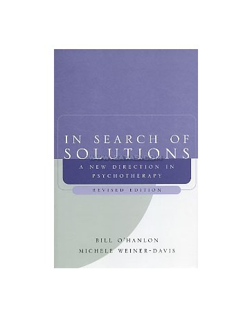In Search of Solutions - A new Direction in Psychotherapy