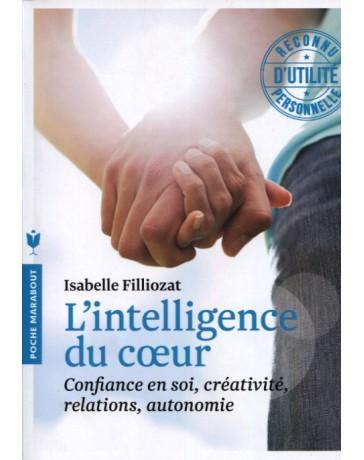 L'intelligence du coeur   poche