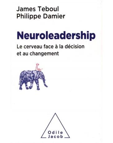 Neuroleadership - Le cerveau face à la décision et au changement