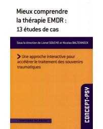 Mieux comprendre la thérapie EMDR - 13 études de cas